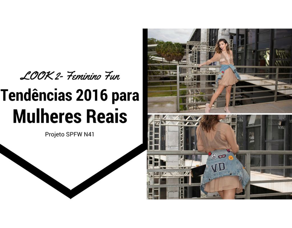 spfw-n41-looks-fashionistas-mulheres-reais-look-feminino-fun-video-blogvanduarte-2