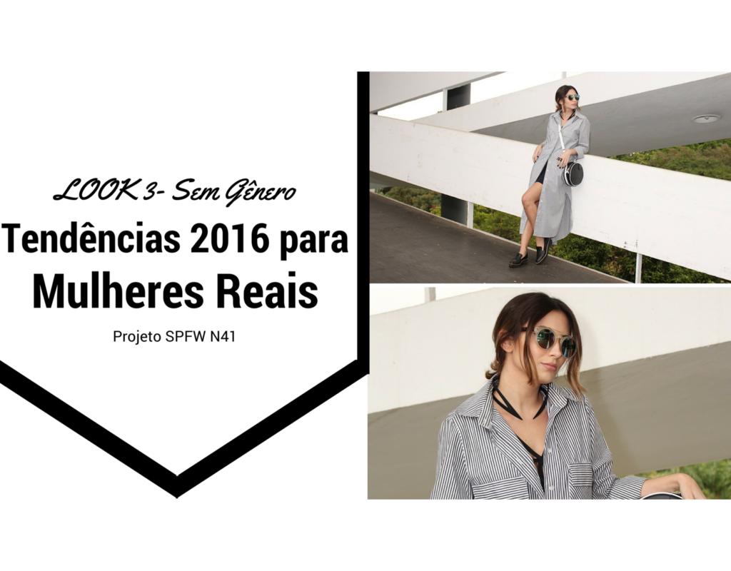 spfw-n41-looks-fashionistas-mulheres-reais-look-genderless-sem-genero-video-blogvanduarte-3