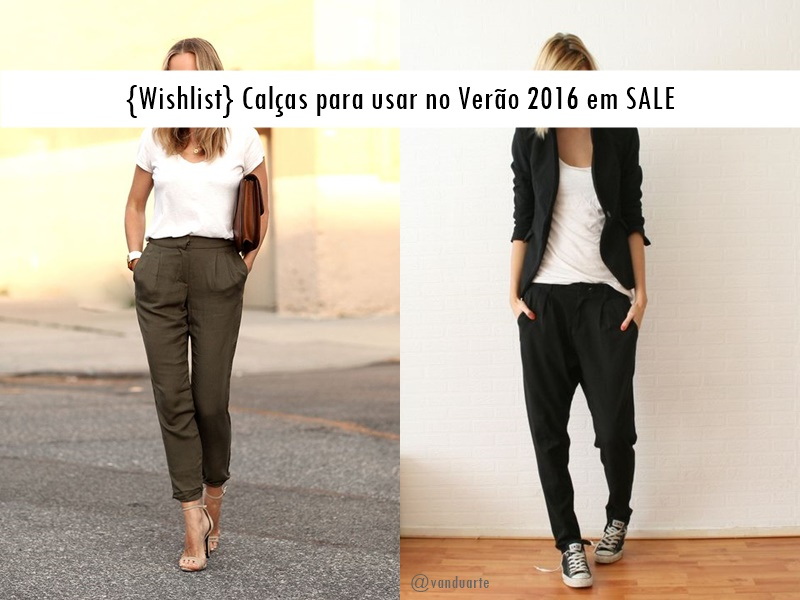 tendencia-CALCAS-wishlist-verao-2016-blogvanduarte